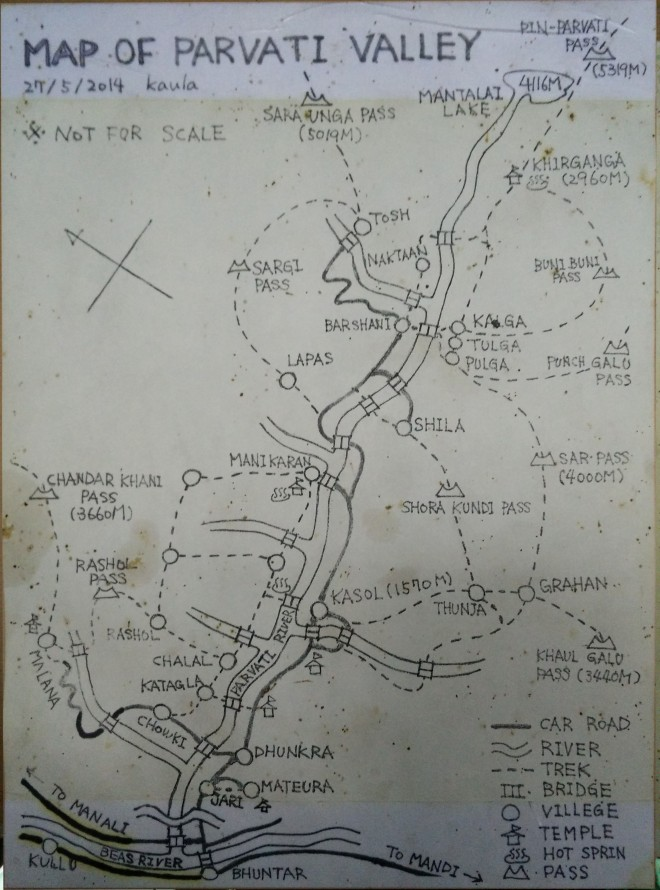 That's a hand sketched map of Parvati Valley we found in one of the cafes in Kasol. Turned out to be quite useful.